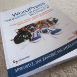 """""""WordPress. Tworzenie własnych motywów"""" – recenzjaksiążki"""