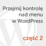 Menu WordPress #2 – własna struktura HTML