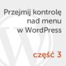 Menu WordPress #3 – tworzenie rozszerzenia klasy Walker